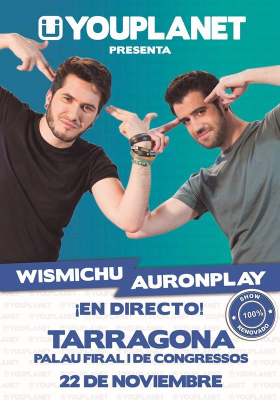 cartell promocional wismichu i auronplay tarragona