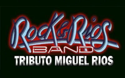 ROCK&RIOS, TRIBUTO A MIGUEL RÍOS