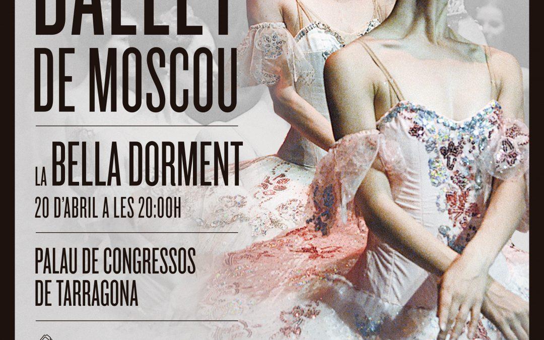 LA BELLA DORMENT – BALLET DE MOSCOU