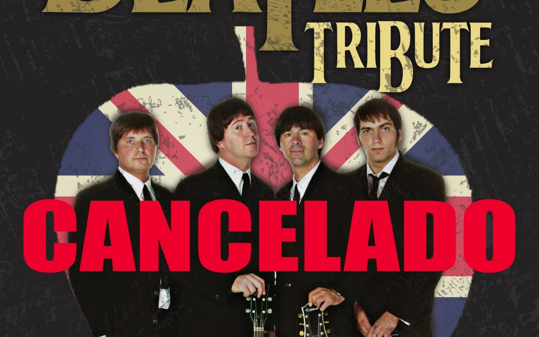 THE BEATLES TRIBUTE CANCEL·LAT