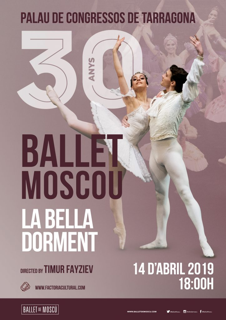 la bella durmiente tarragona ballet de moscu spring tour 2019