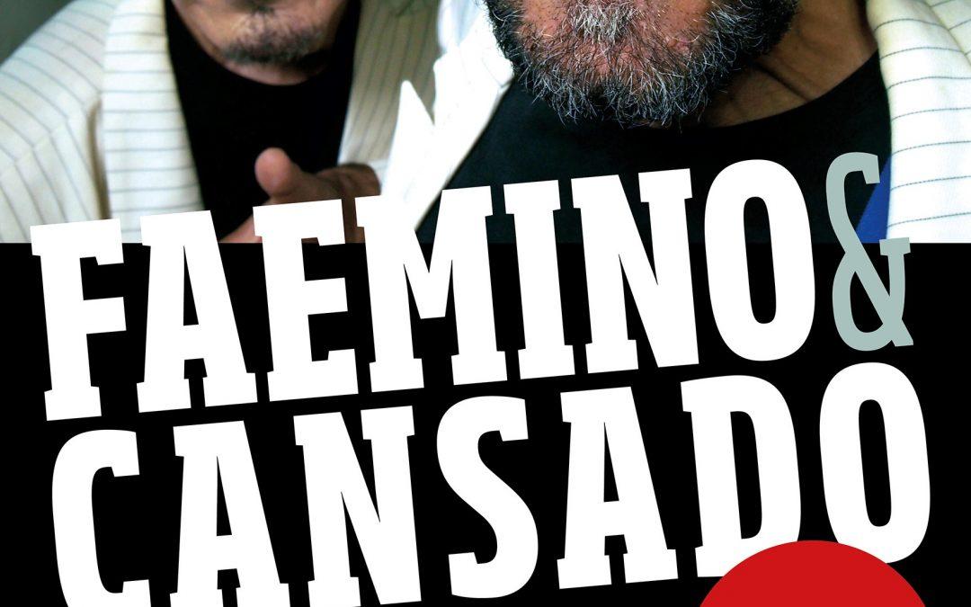 FAEMINO Y CANSADO