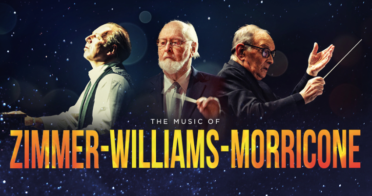 THE MUSIC OF MORRICONE & ZIMMER & WILLIAMS
